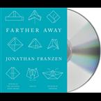 Farther Away: Essays USA
