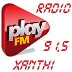 Radio Play 91.5 FM Greece, Xanthi