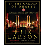 In the Garden of Beasts: Love, Terror, and an American Family in USA