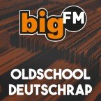 bigFM Oldschool Deutschrap Germany, Stuttgart