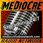 Mediocre Radio Network United States of America