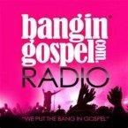 Bangin Gospel United States of America