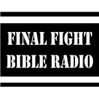 Final Fight Bible Radio United States of America
