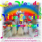 La Voz de Vision en Cristo Internacional Argentina