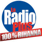 La Radio Plus - 100% Rihanna France