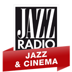 JAZZ RADIO - Jazz and Cinéma France, Lyon