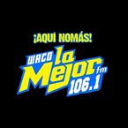 La Mejor 106.1 FM USA, Waco