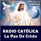 Radio Católica La Paz de Cristo USA