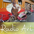 Radio Art - Just Blues Greece, Athens