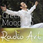 RadioArt - Greek Art Mood Up Greece, Athens