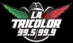 La Tricolor 99.5 FM y 99.9 FM 99.5;99.9 FM USA, Greenfield