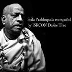Srila Prabhupada en español by ISKCON Desire Tree India
