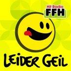 FFH Leider Geil Germany