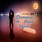 Promesas De Amor Musical Mexico, Tuxtla Gutiérrez