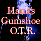 Hank's Gumshoe OTR USA