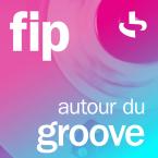 FIP autour du groove France