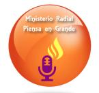 Ministerio Radial Piensa en Grande United States of America