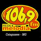 Rede Melodia 106.9 FM Brazil, Cataguases