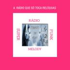 Rádio Super Funk Melody Brazil, Barbacena