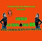 Stereo La Explosiva HD Guatemala