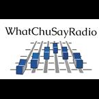 WhatChuSayRadio United States of America
