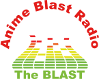 Anime Blast Radio - The BLAST USA