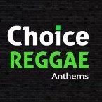 Choice Reggae Anthems United Kingdom, London