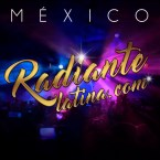Radiante Latina Mexico, Mexico City