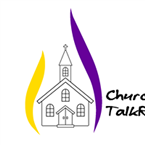 Church Talk Radio United Kingdom