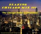 Blazing Chicago Mix 105 United States of America