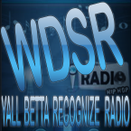 WDSR Yall Betta Recognize Radio USA
