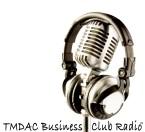 TMDAC Business Club Radio United Kingdom