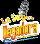 La Super Llegadora Mexico