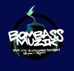 BOMBASSMUZIK Radio United States of America