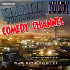 The Mayhem Productions Comedy Channel United Kingdom