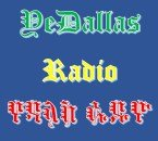 YeDallas Radio USA, Dallas-Fort Worth