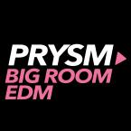 Prysm Big Room EDM France