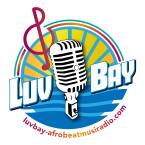 LuvBay Afrobeat Music/Talk Radio Canada, Toronto