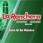 La Ranchera Dallas 106.7 FM USA, Dallas