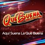 Que Buena Los Angeles 94.3 FM United States of America, Garden Grove