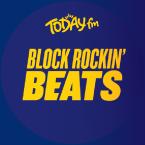 Today FM Block Rockin Beats Ireland