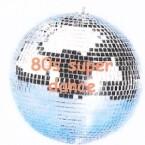 80s super dance Spain, Barcelona