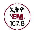 Ethio FM 107.8 FM Ethiopia, Addis Ababa