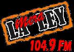 La Mera Ley 104.9 FM Mexico, Monclova