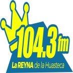 LA REYNA DE LAS HUASTECAS 104.3 FM Mexico, Veracruz