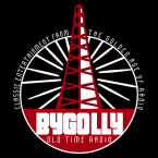 Bygolly Old Time Radio United States of America