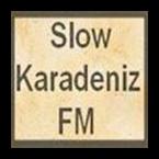 Slow Karadeniz FM Turkey