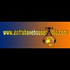 Gotta Have House Radio United States of America